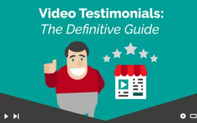 Video Testimonials: The Definitive Guide