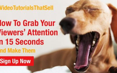 Video Tutorials That Sell: Grab Your Viewers' Attention & Get Signups
